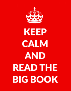 Keep Calm And Read The Big Book