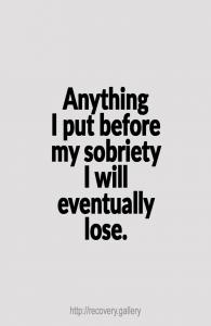 Put Before My Sobriety
