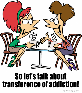 Transference of Addiction